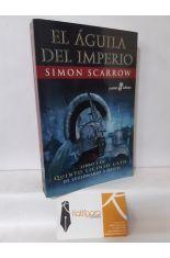 EL ÁGUILA DEL IMPERIO (LIBRO I DE QUINTO LICINIO CATO, DE LEGIONARIO A OPTIO)