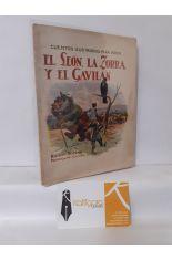 EL LEÓN, LA ZORRA Y EL GAVILÁN