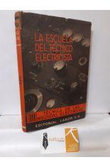 LA ESCUELA DEL TÉCNICO ELECTRICISTA 3.