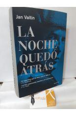 LA NOCHE QUEDÓ ATRÁS