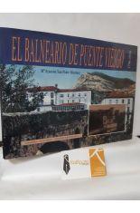 EL BALNEARIO DE PUENTE VIESGO. 1796-1936