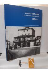 LAREDO 1908-2088, PATRIMONIO DESAPARECIDO