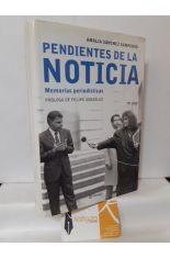 PENDIENTES DE LA NOTICIA, MEMORIAS PERIODÍSTICAS