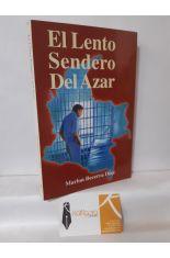 EL LENTO SENDERO DEL AZAR