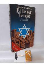 EL TERCER TEMPLO. QUÉ ES EL SIONISMO EN LA HISTORIA DE ISRAEL