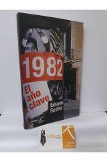 1982, EL AÑO CLAVE