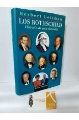LOS ROTHSCHILD. HISTORIA DE UNA DINASTÍA