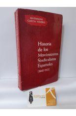 HISTORIA DE LOS MOVIMIENTOS SINDICALISTAS ESPAÑOLES (1840-1933)