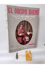 EL OBISPO BUENO. EXMO SR. D. JOSÉ EGUINO Y TRECU, OBISPO DE SANTANDER