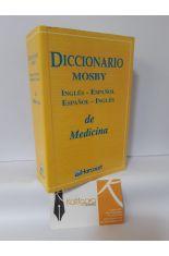DICCIONARIO MOSBY DE MEDICINA. INGLÉS-ESPAÑOL, ESPAÑOL-INGLÉS