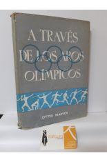 A TRAVÉS DE LOS AROS OLÍMPICOS