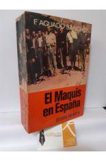 EL MAQUIS EN ESPAÑA, SU HISTORIA