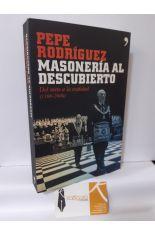 MASONERÍA AL DESCUBIERTO. DEL MITO A LA REALIDAD (1100-2006)