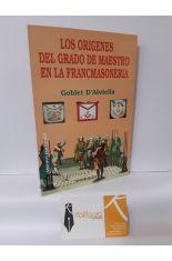 LOS ORÍGENES DEL GRADO DE MAESTRO EN LA FRANCMASONERÍA
