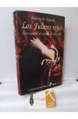 LOS FULARES ROJOS. SIETE ESPADAS AL SERVICIO DE LUIS XIV