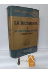 LA DICTADURA (I) EL DIRECTORIO MILITAR (1923-1925)