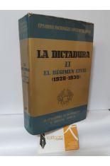 LA DICTADURA (II) EL RÉGIMEN CIVIL (1926-1930)