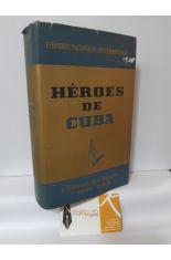 HÉROES DE CUBA (LOS HÉROES DEL DESASTRE)