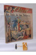 CHICOS Nº 169. AÑO IV, 28 DE MAYO DE 1941. LA ISLA DE LOS VOLCANES