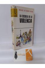LA ESCUELA DE LA VIOLENCIA