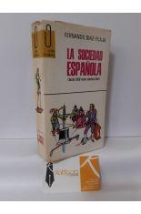 LA SOCIEDAD ESPAÑOLA (DESDE 1500 HASTA NUESTROS DÍAS)