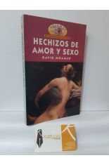 HECHIZOS DE AMOR Y SEXO. CÓMO AMAR CON CREATIVIDAD