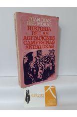 HISTORIAS DE LAS AGITACIONES CAMPESINAS ANDALUZAS