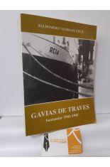 GAVIAS DE TRAVÉS. SANTANDER 1941-1945