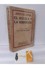 EL ÁGUILA Y LA SERPIENTE. SEGUNDA PARTE EN LA HORA DEL TRIUNFO