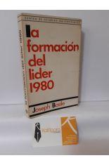 LA FORMACIÓN DEL LÍDER 1980