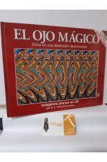 EL OJO MÁGICO. IMÁGENES PLANAS EN 3D