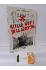 HITLER MURIÓ EN LA ARGENTINA (OPERACIÓN PATAGONIA)