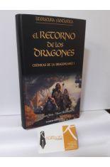 EL RETORNO DE LOS DRAGONES. CRÓNICAS DE LA DRAGONLANCE I