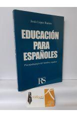 EDUCACIÓN PARA ESPAÑOLES. PSICOPEDAGFOGÍA DEL HOMBRE ESPAÑOL