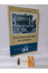 UNA HISTORIA DEL CINE EN CANTABRIA