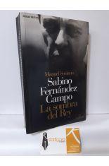 SABINO FERNÁNDEZ CAMPO, LA SOMBRA DEL REY