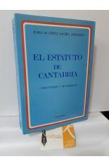 EL ESTATUTO DE CANTABRIA. COMENTARIOS Y DESARROLLO