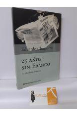 25 AÑOS SIN FRANCO. LA REFUNDACIÓN DE ESPAÑA