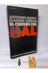 EL ORIGEN DEL GAL. GUERRA SUCIA Y CRIMEN DE ESTADO