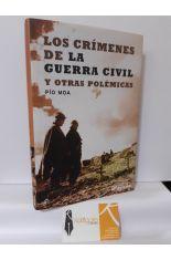 LOS CRÍMENES DE LA GUERRA CIVIL Y OTRAS POLÉMICAS