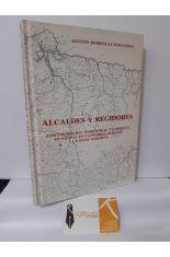 ALCALDES Y REGIDORES. ADMINISTRACIÓN TERRITORIAL Y GOBIERNO MUNICIPAL EN CANTABRIA DURANTE LA EDAD MODERNA