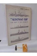 ALFONSO XIII, UN REY Y SUS BARCOS