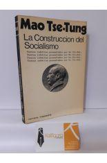 LA CONSTRUCCIÓN DEL SOCIALISMO. TEXTOS INÉDITOS PRESENTADOS POR HU CHI-HSI
