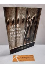 LA VIDA COTIDIANA DE UNA ALDEA LEBANIEGA (SIGLOS XVIII Y XIX)