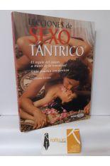 LECCIONES DE SEXO TÁNTRICO. EL REGALO DEL ÉXTASIS A TRAVÉS DE LA SEXUALIDAD