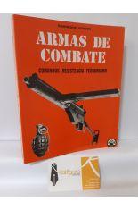 ARMAS DE COMBATE. COMANDOS, RESISTENCIA, TERRORISMO