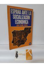 ESPAÑA ANTE LA SOCIALIZACIÓN ECONÓMICA