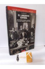 EL LABERINTO ESPAÑOL. ANTECEDENTES SOCIALES Y POLÍTICOS DE UNA TRAGEDIA: LA GUERRA CIVIL