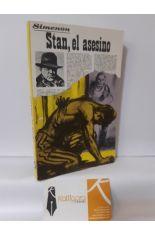 STAN, EL ASESINO
