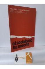EL SOCIALISMO HA MUERTO